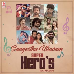 Sangeetha Utsavam - Super Hero's Isai Mazhai