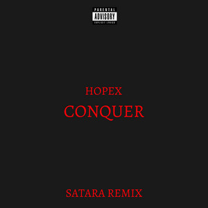 Conquer (Satara Remix)