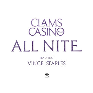All Nite (feat. Vince Staples)