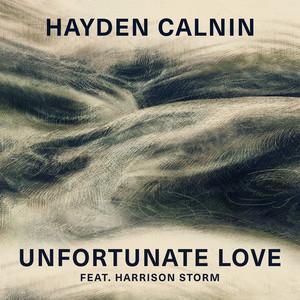 Unfortunate Love (feat. Harrison Storm)