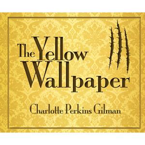 The Yellow Wallpaper (Unabridged) Audiobook