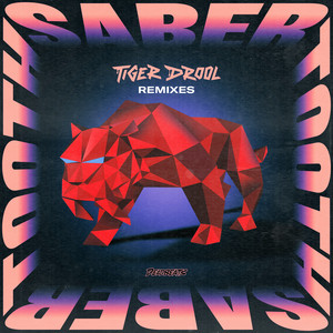 SABER TOOTH - Gawm Remix by TIGER DROOL, QUIX, Vincent, Gawm