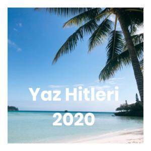 Yaz Hitleri 2020