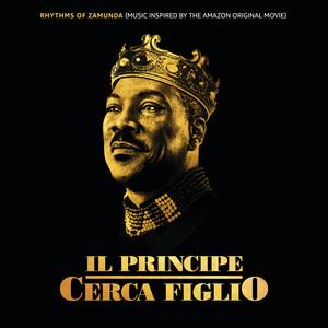 Rhythms of Zamunda (Music Inspired Il Principe Cerca Figlio)