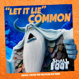 Let it Lie (From Smallfoot: Original Motion Picture Soundtrack)
