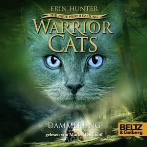 Warrior Cats - Die neue Prophezeiung. Dämmerung (II, Folge 5) Hörbuch kostenlos