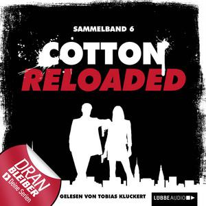 Cotton Reloaded, Sammelband 6: 3 Folgen in einem Band Audiobook
