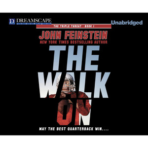 The Walk On - Triple Threat, Book 1 (Unabridged)