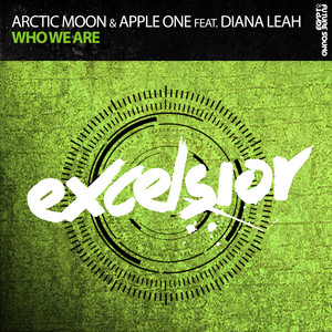 Who We Are - Bjorn Akesson Radio Edit by Arctic Moon, Apple One, Diana Leah, Bjorn Akesson
