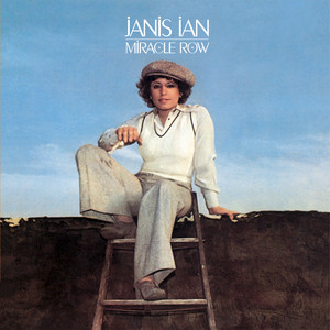 Miracle Row - Remastered by Janis Ian
