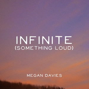 Infinite (Something Loud)