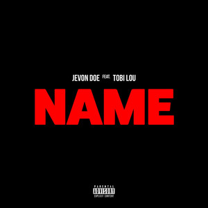 Name (feat. Tobi Lou)