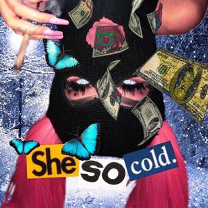 SHE SO Cold