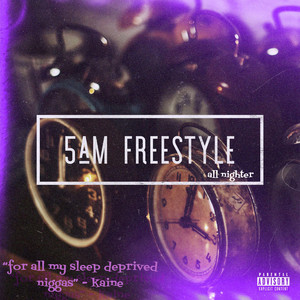 5am Freestyle (All Nighter)