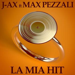 La Mia Hit (feat. Max Pezzali)
