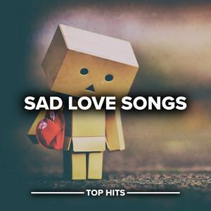 Sad Love Songs