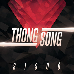 Thong Song (Re-Recorded)