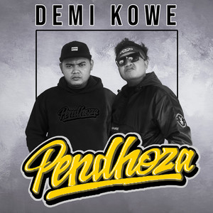 Demi Kowe by Pendhoza