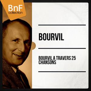 Bourvil à travers 25 chansons (Mono Version) album
