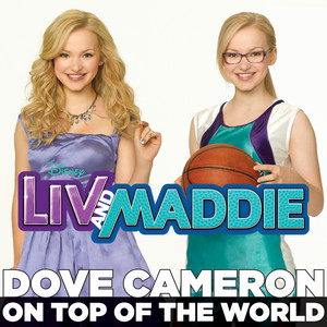 "On Top of the World (From ""Liv and Maddie"")"
