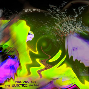 You, You and the Electric Man album