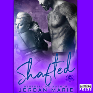 Shafted - Devil's Blaze MC, Book 4 (unabridged)