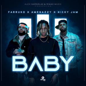 Baby by Amenazzy, Nicky Jam, Farruko