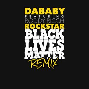 ROCKSTAR (feat. Roddy Ricch) [BLM REMIX]
