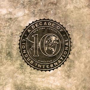 A Decade of Liondub Vol. 1: Past
