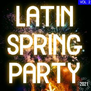 Latin Spring Party 2021 Vol. 2 album