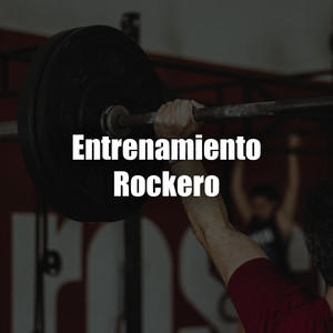 Entrenamiento Rockero