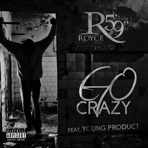 Go Crazy (feat. Young Product)