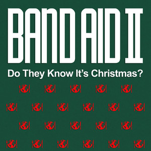 Band Aid II. - Do They Know It's Christmas