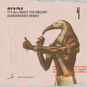 It's All About The Melody - gardenstate Remix by Aly & Fila, gardenstate