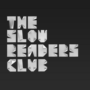 The Slow Readers Club  The Slow Readers Club :Replay