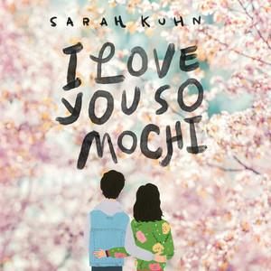 I Love You So Mochi (Unabridged)