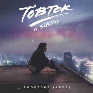 Rooftops (Aber) (feat. Sorana)