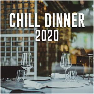 Chill dinner 2020