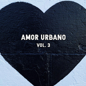 Amor Urbano Vol. 3