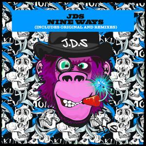 Nine Ways - Original Mix by JDS