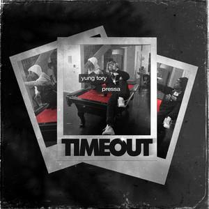 Timeout (feat. Pressa)