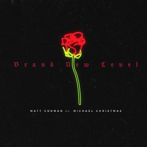 Brand New Level (feat. Michael Christmas)