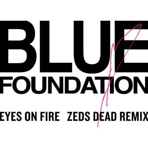 Eyes on Fire - Zeds Dead Remix cover art