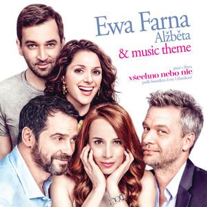 Ewa Farna - Všechno Nebo Nic