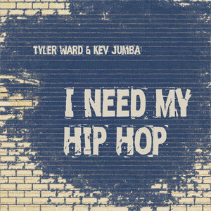 I Need My Hip Hop