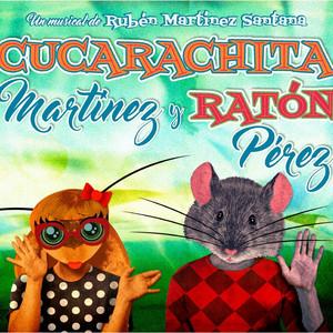 Cucarachita Martínez y Ratón Pérez
