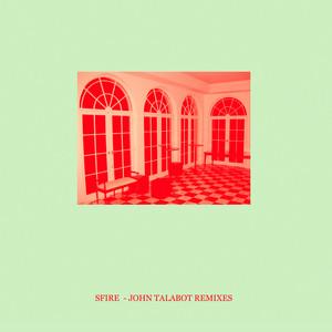 Sfire 3 (John Talabot Remixes)