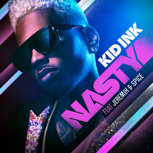 Nasty (feat. Jeremih & Spice)