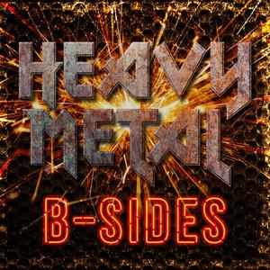 Heavy Metal B-sides