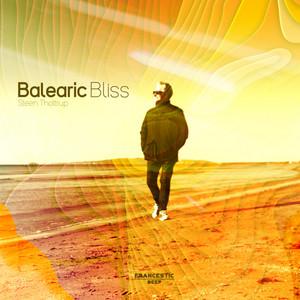 Balearic Bliss - Original Mix by Steen Thottrup, Denver Knoesen